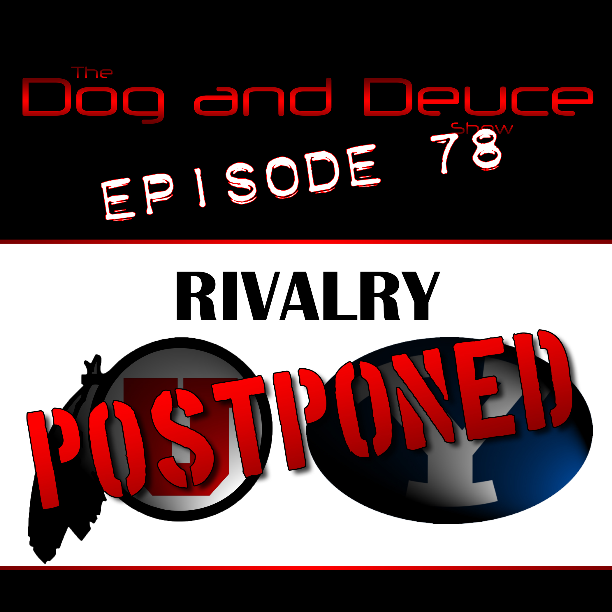 Utah BYU Rivalry Put On Hiatus, NBA Offseason Trades & Signings – Dog and Deuce #78