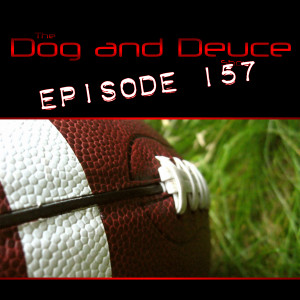 Dog and Deuce #157 - album art