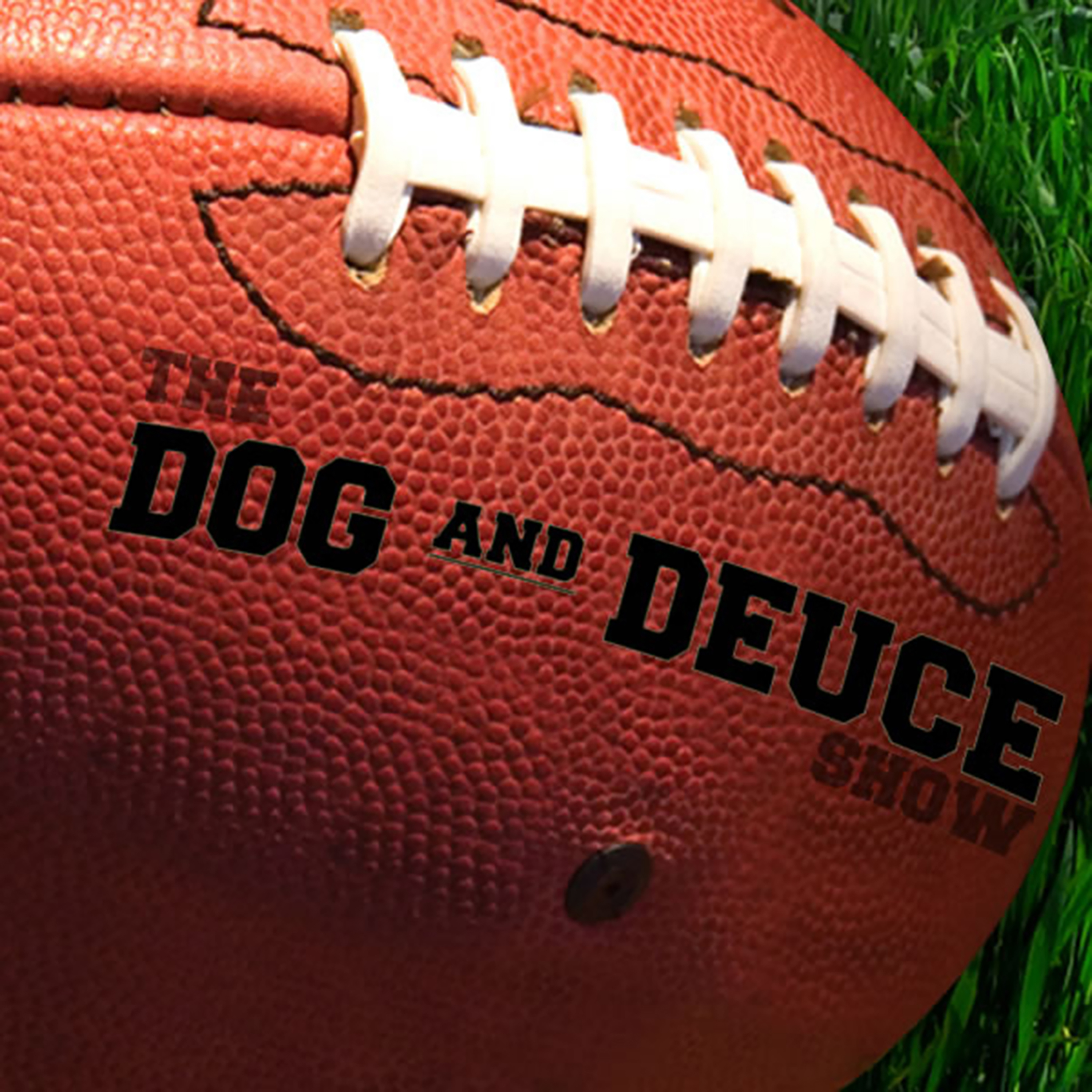 The Dog and Deuce Show